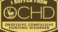 "Well. As a hunter I think I enjoy it. Not sure it is fair to say I ""suffer"" from OCHD. How about you? Originally posted 2014-12-18 12:18:29. Republished by Blog […]"