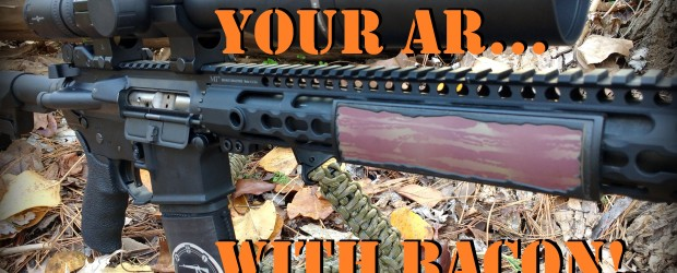 Need a way to Jihadi-proof your AR? Combine America's favorite food with America's favorite firearm with a Bacon Rail Cover from our friends at Custom Gun Rails, Inc. (sent to us […]